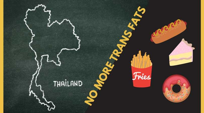 タイではトランス脂肪酸が6ヵ月以内に禁止に。日本の対応は?